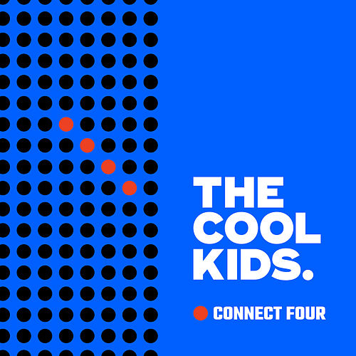 Play & Download Connect 4 by Cool Kids | Napster