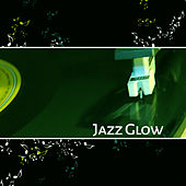 Play & Download Jazz Glow – Smooth Jazz, Soft Music, Calming Notes, Soothing Music, Instrumental Piano by Acoustic Hits | Napster