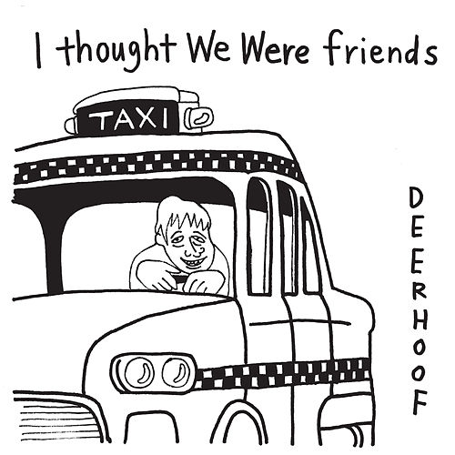 I Thought We Were Friends by Deerhoof