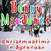 Christmastime In Syracuse by Benny Mardones