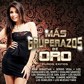 Play & Download Más Gruperazos de Oro by Various Artists | Napster