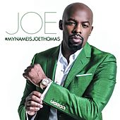 Play & Download #Mynameisjoethomas by Joe | Napster