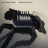 Kisses Back by Matthew Koma