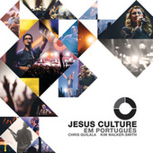 Jesus Culture Em Português by Jesus Culture