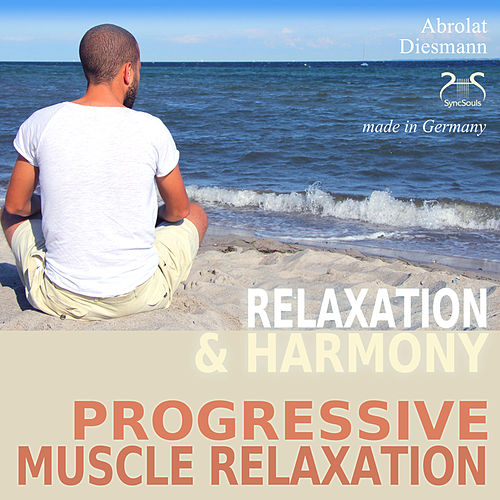Progressive Muscle Relaxation - Relaxation and Harmony von Colin Griffiths-Brown