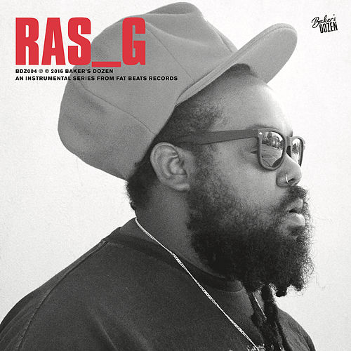Play & Download Baker's Dozen: Ras G by Ras G | Napster