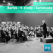 Bartok - V. d'Indy - Canteloube, Concert du 04/07/1957, Orchestre National de la RTF, D.E Ingelbrecht (dir) by Various Artists