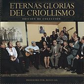 Eternas Glorias del Criollismo by Various Artists