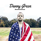 Play & Download Second Chances by Danny Green | Napster