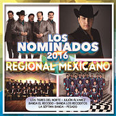 Los Nominados 2016 - Regional Mexicano by Various Artists