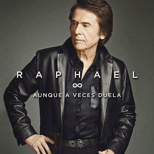 Play & Download Aunque A Veces Duela by Raphael | Napster