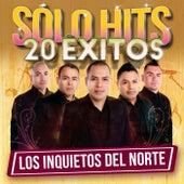 Sólo Hits by Los Inquietos Del Norte