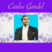 Play & Download Carlos Gardel by Carlos Gardel | Napster