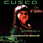 Play & Download Apurimac II (Remastered by Basswolf) by Cusco | Napster