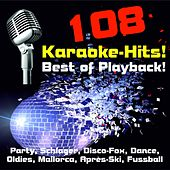 Play & Download 108 Karaoke-Hits! Best of Playback! Party, Schlager, Disco-Fox, Dance, Oldies, Mallorca, Après-Ski, Fussball-Hits by Various Artists | Napster