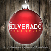 A Silverado Family Christmas by Various Artists