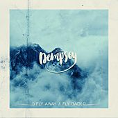Fly Away / Fly Back by Dempsey