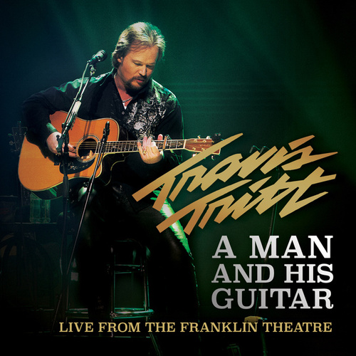 Play & Download A Man and His Guitar (Live from the Franklin Theatre) by Travis Tritt | Napster