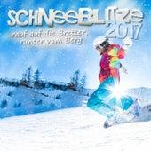 Schneeblitze 2017 - Rauf auf die Bretter, runter vom Berg by Various Artists