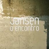 O Encontro by Jansen