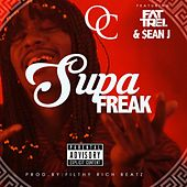 Supa Freak (feat. Fat Trel & Sean J) by O.C.