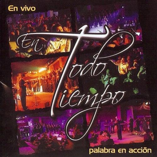 En Todo Tiempo (En Vivo) by Palabra En Acción