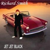 Play & Download Jet Jet Black by Richard Smith | Napster