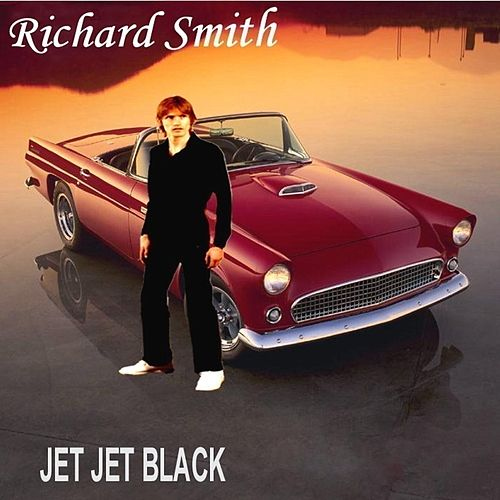 Play & Download Jet Jet Black by Richard Smith | Napster