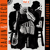 Milestones of Legends - Cajun & Zydeco, Vol. 2 von Various Artists