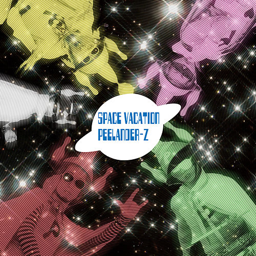 Play & Download Space Vacation by Peelander-Z | Napster