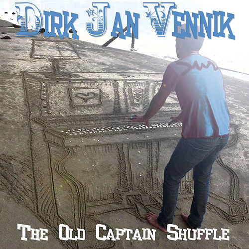 Play & Download The Old Captain Shuffle by Dirk Jan Vennik | Napster