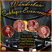 Play & Download Wunderbare Schlager-Erinnerungen by Various Artists | Napster