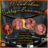 Wunderbare Schlager-Erinnerungen by Various Artists