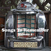 Play & Download Songs to Remember Vol.2 by Various Artists | Napster