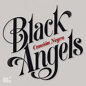Canción Negra by The Black Angels