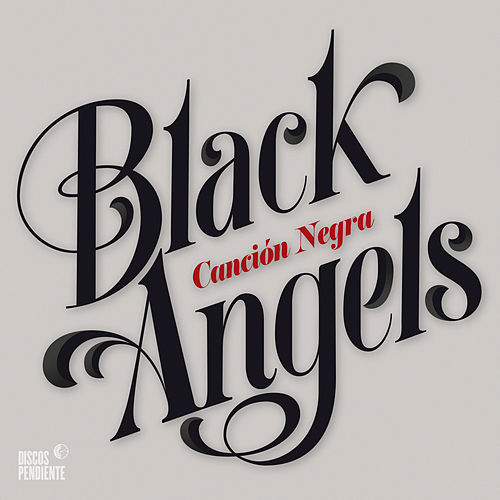 Play & Download Canción Negra by The Black Angels | Napster