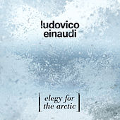 Play & Download Elegy For The Arctic by Ludovico Einaudi | Napster