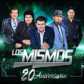 Play & Download 20 Aniversario by Los Mismos | Napster