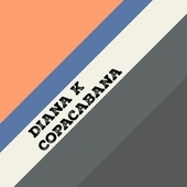 Play & Download Copacabana by Diana K | Napster