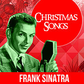 Play & Download Christmas Songs by Frank Sinatra | Napster