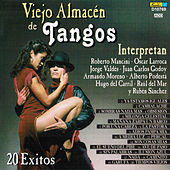 Viejo Almacén de Tangos: 20 Éxitos by Various Artists