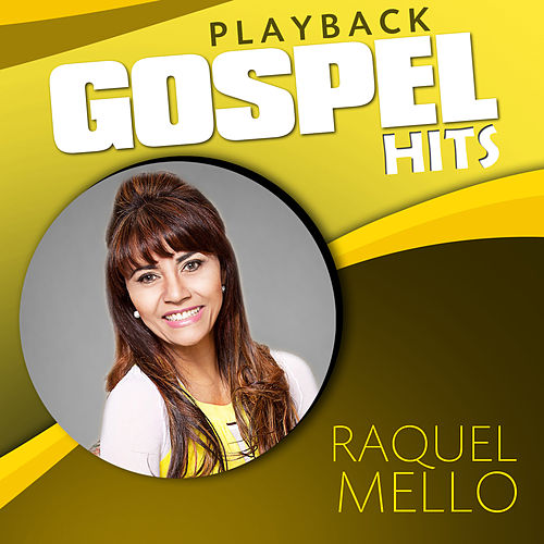 Gospel Hits (Playback) de Raquel Mello