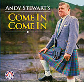 Play & Download Andy Stewart's Come in Come In by Andy Stewart | Napster