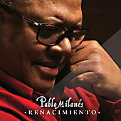 Play & Download Renacimiento by Pablo Milanés | Napster