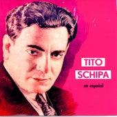 Tito Schipa en Español by Tito Schipa