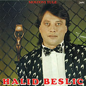 Play & Download Mostovi tuge by Halid Beslic | Napster