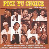 Play & Download Pick Yu Choice by Various Artists | Napster