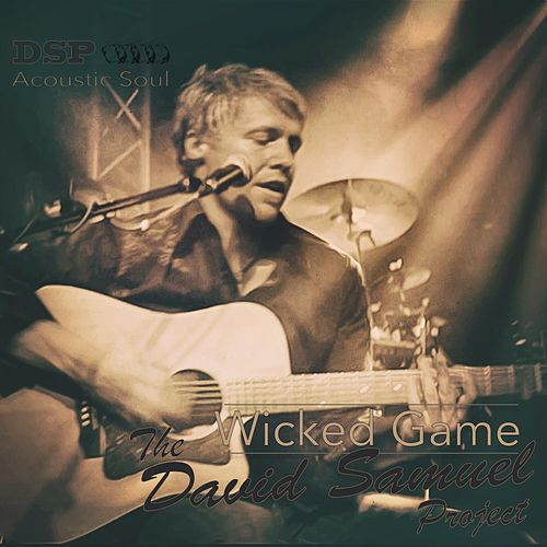 Play & Download Wicked Game by The David Samuel Project   Napster