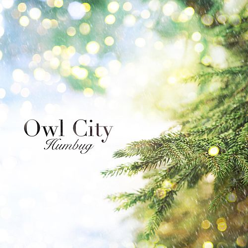 Humbug by Owl City