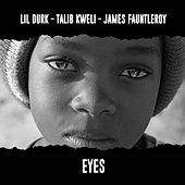 Play & Download Eyes (feat. Talib Kweli & James Fauntleroy) by Lil Durk | Napster